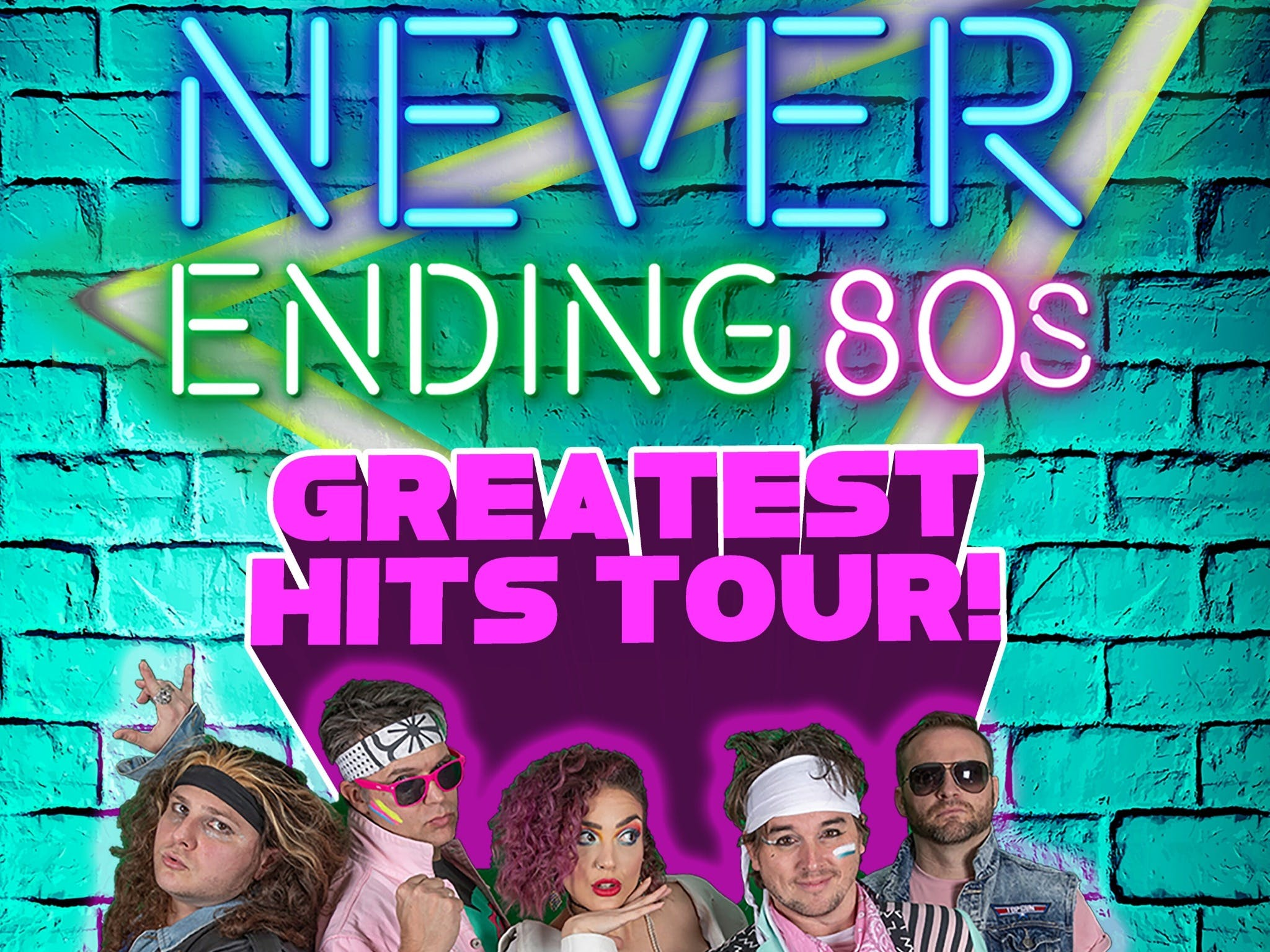 Never Ending 80s - The Greatest Hits Tour - Tourism Brisbane